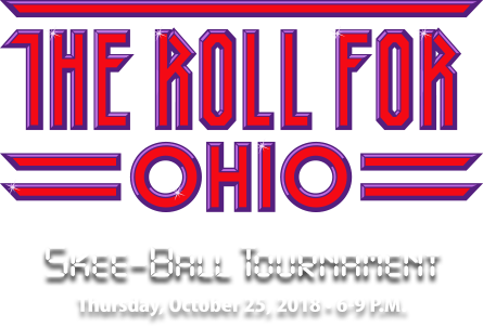 The Roll for Ohio Skee-Ball Tournament - Thursday, October 25, 2018 @ 7:00-10:00 p.m.